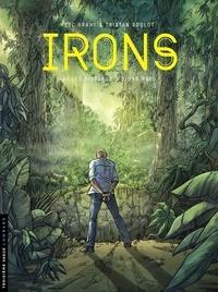 Brahy Luc et Roulot Tristan - Irons - tome 3 - Les Disparus d'Ujung Batu.