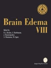 Brain Edema VIII - Proceedings of the Eighth International Symposium, Bern, June 17-20, 1990.
