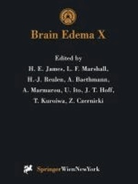 Brain Edema X - Proceedings of the Tenth International Symposium San Diego, California, October 20-23, 1996.