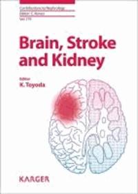 Brain, Stroke and Kidney.
