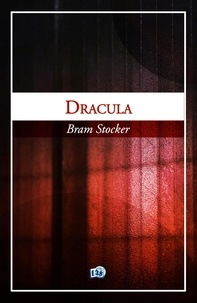 Bram Stocker - Dracula.