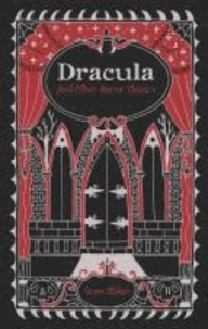 Bram Stoker - Dracula and Other Horror Classics.