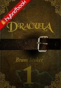 Bram Stoker - Dracula Ep1 - Hybrid'Book.