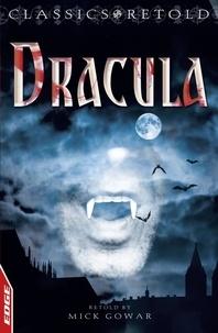 Bram Stoker et Mick Gowar - Dracula.