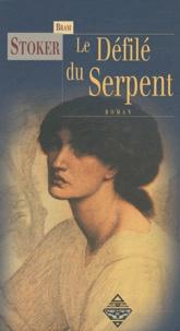 Bram Stoker - Le Défilé du Serpent.