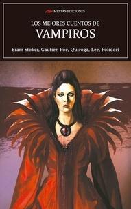 Bram Stoker et  EDGAR ALLAN POE - Los mejores cuentos de Vampiros - Leyendas de vampiros.