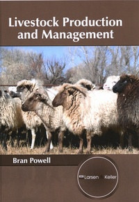 Bran Powell - Livestock Production and Management.