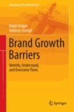 Brand Growth Barriers - Identify, Understand, and Overcome Them.