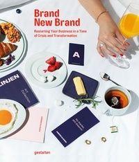 Gestalten - Brand new brand - Restarting your business in a time of crisis and transformation.
