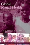 Brandon A. Kohrt et Emily Mendenhall - Global Mental Health - Anthropological Perspectives.