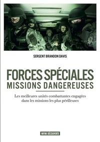 Brandon Davis - Forces spéciales - Missions dangereuses.