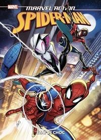 Brandon Easton et Fico Ossio - Marvel Action Spider-Man Tome 5 : Etat de choc.