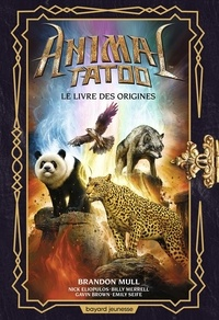 Livre audio à télécharger illimité Animal Tatoo par Brandon Mull, Nick Eliopulos, Billy Merrell, Gavin Brown