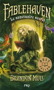 Brandon Mull - Fablehaven Tome 1 : Le sanctuaire secret.