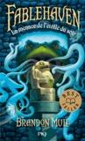 Brandon Mull - Fablehaven Tome 2 : La menace de l'Etoile du Soir.