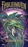 Brandon Mull - Fablehaven Tome 4 : Le temple des dragons.
