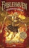 Brandon Mull - Fablehaven Tome 5 : La prison des démons.