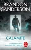 Brandon Sanderson - Coeur d'acier Tome 3 : Calamité.