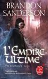 Brandon Sanderson - Fils-des-brumes Tome 1 : L'empire ultime.