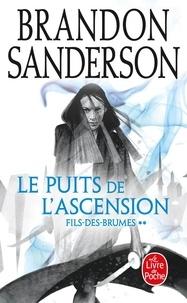Brandon Sanderson - Fils-des-brumes Tome 2 : Le Puits de l'Ascension.