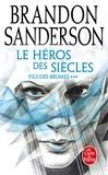Brandon Sanderson - Fils-des-brumes Tome 3 : Le héros des siècles.
