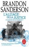 Brandon Sanderson - L'alliage de la justice - Une histoire des Fils-des-Brumes.