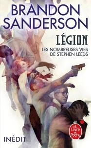 Brandon Sanderson - Légion - Les nombreuses vies de Stephen Leeds.