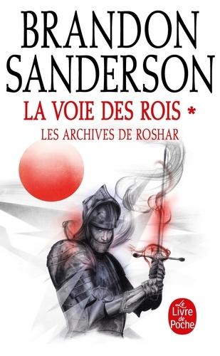 Brandon Sanderson - Les archives de Roshar Tome 1 : La voie des rois - Tome 1.