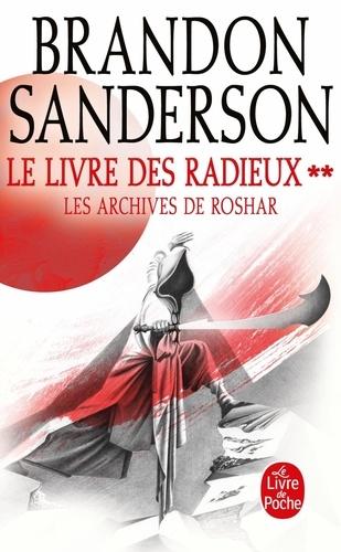 Les archives de Roshar Tome 2 Le Livre des Radieux. Tome 2