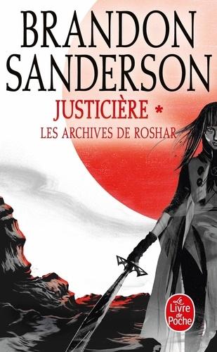 Les archives de Roshar Tome 3 Justicière. Tome 1