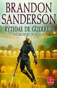 Brandon Sanderson - Les archives de Roshar Tome 4 : Rythme de guerre - Tome 2.