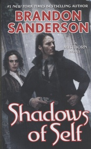 Brandon Sanderson - Shadows of Self.
