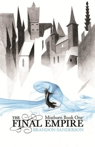 Brandon Sanderson - the Final Empire Mistborn book 1.