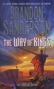 Brandon Sanderson - The Stormlight Archive - Book 1, The Way of Kings.