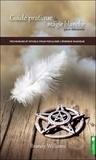 Brandy Williams - Guide pratique de magie blanche pour débutants - Techniques et rituels pour focaliser l'énergie magique.