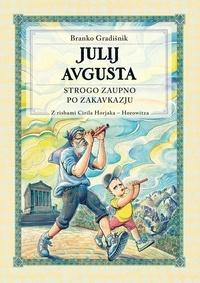 Branko Gradišnik - Julij Avgusta - Strogo zaupno za Zakavkazju.