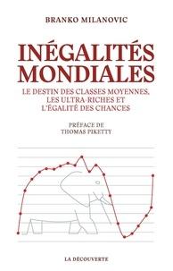 Les inegalités mondiales au 21e siècle, et après - Branko Milanovic - Format ePub - 9782348042492 - 15,99 €