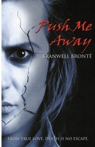 Branwell Brontë - Push Me Away.