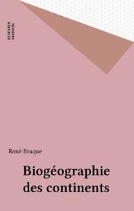 Braque - Biogéographie des continents.