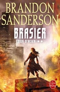 Brasier (Coeur d'Acier, Tome 2).