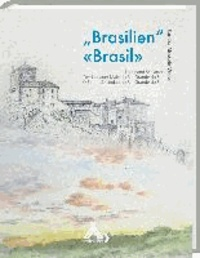 Brasilien Brasil - Ferdinand Schlatter: Der Lindauer Maler in Rio Grande do Sul.