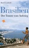 Brasilien - Der Traum vom Aufstieg.