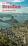 Brasilien - Ein Länderporträt.