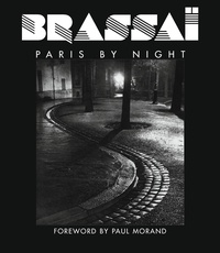 Brassaï - Brassaï - Paris by Night.