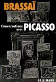 Brassaï - Conversations avec Picasso.