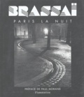 Brassaï - Paris de Nuit.