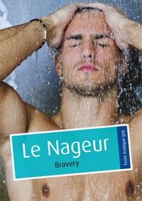 Bravery - Le Nageur (érotique gay).