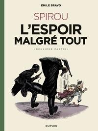 Libérez un téléchargement de livres de certification Le Spirou d'Emile Bravo - tome 3 - Spirou l'espoir malgré tout (Deuxième partie) par Bravo (French Edition)