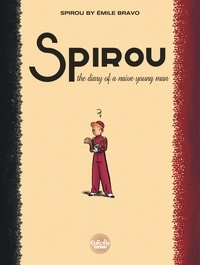 Bravo - Spirou by Émile Bravo The Diary of a Naive Young Man.