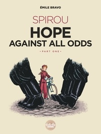 Bravo - Spirou Hope Against All Odds: Part 1.